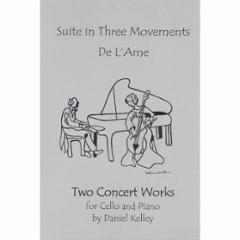 Suite in Three Movements: De L'Ame for Cello and Piano