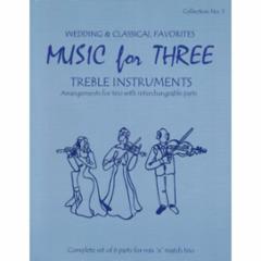 Music for Three Treble Instruments: Volume 1