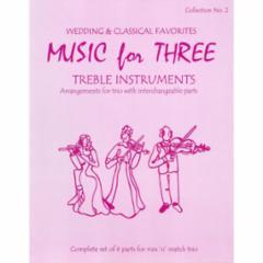 Music for Three Treble Instruments: Volume 2