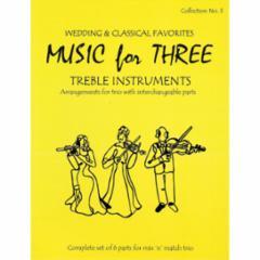 Music for Three Treble Instruments: Volume 3