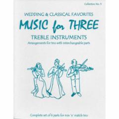 Music for Three Treble Instruments: Volume 5