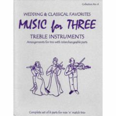 Music for Three Treble Instruments: Volume 6