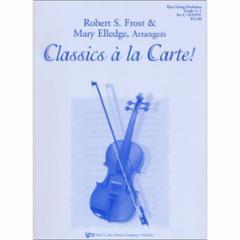 Classics a la Carte! for String Orchestra (Grade 0.5-1)