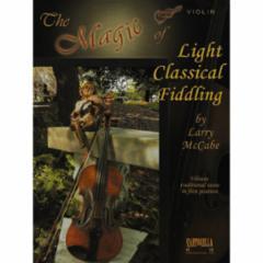The Magic of Light Classical Fiddling