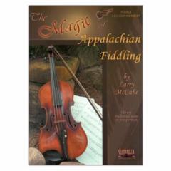 The Magic of Appalachian Fiddling