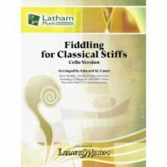Fiddling for Classical Stiffs (Cello Version)
