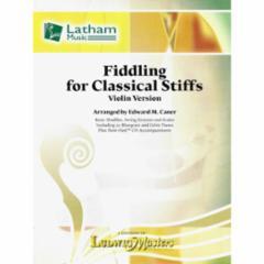 Fiddling for Classical Stiffs (Violin Version)
