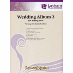 The Wedding Album II For String Trio