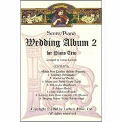 The Wedding Album II For Piano Trio